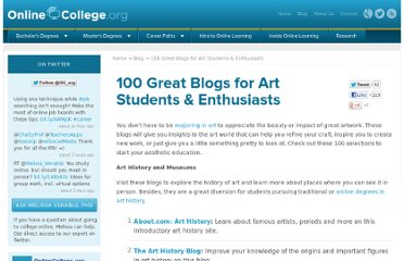 http://www.onlinecollege.org/2010/01/20/100-great-blogs-for-art-students-enthusiasts/