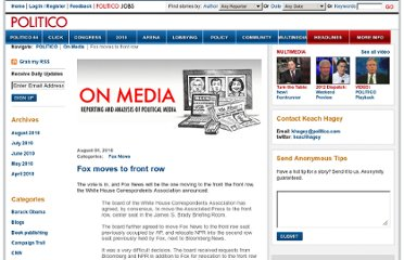 http://www.politico.com/blogs/onmedia/0810/Fox_moves_to_front_row.html
