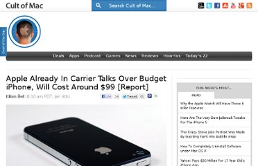 http://www.cultofmac.com/209436/apple-already-in-carrier-talks-over-its-budget-iphone-which-will-cost-around-99-rumor/