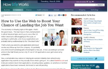 http://www.howlifeworks.com/career/How_to_Use_the_Web_to_Boost_Your_Chance_of_Landing_the_Job_You_Want_124