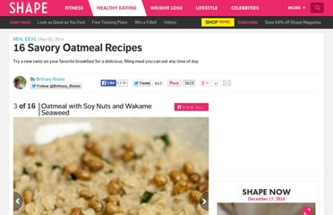 http://www.shape.com/healthy-eating/meal-ideas/16-savory-oatmeal-recipes?page=3