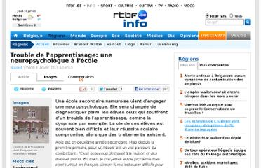 http://www.rtbf.be/info/regions/detail_trouble-de-l-apprentissage-une-neuropsychologue-a-l-ecole?id=7903795
