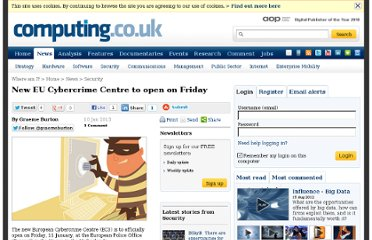 http://www.computing.co.uk/ctg/news/2235286/new-eu-cybercrime-centre-to-open-on-friday