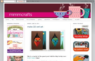 http://mmmcrafts.blogspot.com/2010/06/my-guest-post-3d-owl-art-tutorial.html