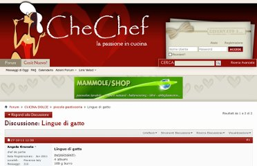 http://www.chechef.it/forum/piccola-pasticceria/64433-lingue-di-gatto.html