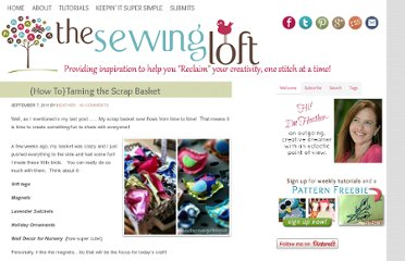 http://thesewingloftblog.com/2011/09/07/taming-the-scrap-basket/