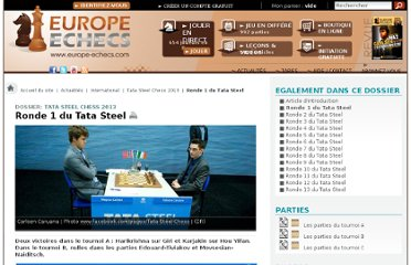 http://www.europe-echecs.com/art/tata-steel-chess-2013-ronde-1-du-tata-steel-4703.html