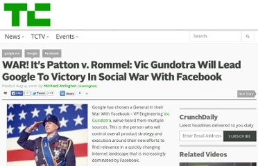 http://techcrunch.com/2010/08/04/war-patten-rommel-vic-gundotra-google-facebook/