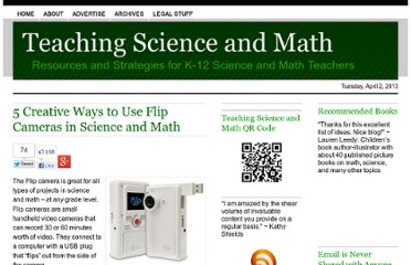 http://www.teachscienceandmath.com/2010/08/02/5-creative-ways-to-use-flip-cameras-in-science-and-math/