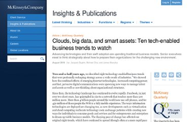 http://www.mckinseyquarterly.com/High_Tech/Strategy_Analysis/Clouds_big_data_and_smart_assets_Ten_tech-enabled_business_trends_to_watch_2647