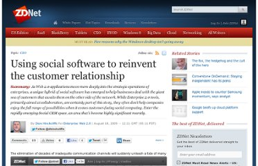 http://www.zdnet.com/blog/hinchcliffe/using-social-software-to-reinvent-the-customer-relationship/699