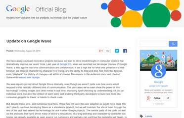 http://googleblog.blogspot.com/2010/08/update-on-google-wave.html