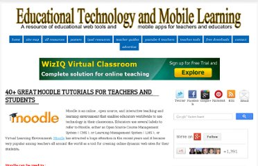 http://www.educatorstechnology.com/2013/01/40-great-moodle-tutorials-for-teachers.html