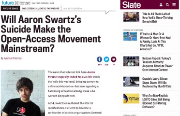 http://www.slate.com/blogs/future_tense/2013/01/13/aaron_swartz_s_suicide_may_make_the_open_access_movement_mainstream.html
