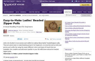http://voices.yahoo.com/easy-ladies-beaded-zipper-pulls-8055556.html