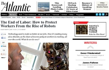 http://www.theatlantic.com/business/archive/2013/01/the-end-of-labor-how-to-protect-workers-from-the-rise-of-robots/267135/