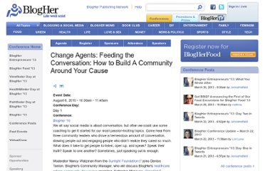 http://www.blogher.com/change-agents-feeding-conversation-how-build-community-around-your-cause