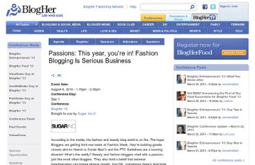 http://www.blogher.com/passions-year-you%E2%80%99re-fashion-blogging-serious-business