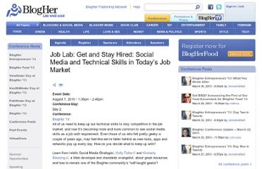 http://www.blogher.com/job-lab-get-and-stay-hired-social-media-and-technical-skills-today%E2%80%99s-job-market