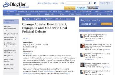 http://www.blogher.com/change-agents-how-start-engage-and-moderate-civil-political-debate