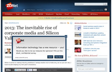 http://www.zdnet.com/2013-the-inevitable-rise-of-corporate-media-and-silicon-valleys-disruption-of-all-media-7000009754/
