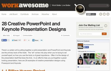 http://workawesome.com/software/28-creative-powerpoint-and-keynote-presentation-designs/