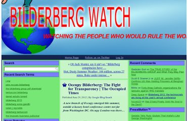 http://www.bilderbergwatch.com/2012/06/29/occupy-bilderberg-the-fight-for-transparency-the-occupied-times/