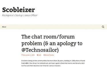 http://scobleizer.com/2009/11/02/the-chat-roomforum-problem-an-apology-to-technosailor/