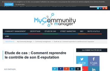 http://www.mycommunitymanager.fr/etude-de-cas-comment-reprendre-le-controle-de-son-e-reputation/