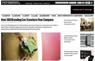 http://www.fastcompany.com/3004153/how-360-branding-can-transform-your-company