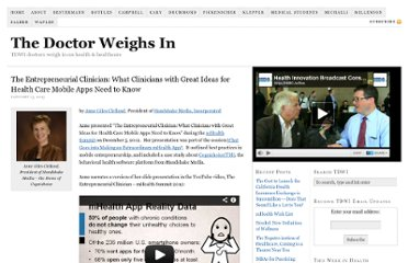 http://www.thedoctorweighsin.com/the-entrepreneurial-clinician-what-clinicians-with-great-ideas-for-health-care-mobile-apps-need-to-know/