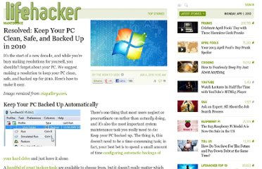 http://lifehacker.com/5439439/resolved-keep-your-pc-clean-safe-and-backed-up-in-2010