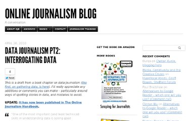http://onlinejournalismblog.com/2010/04/26/data-journalism-pt2-interrogating-data/