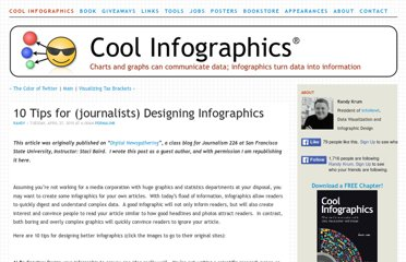 http://www.coolinfographics.com/blog/2010/4/27/10-tips-for-journalists-designing-infographics.html