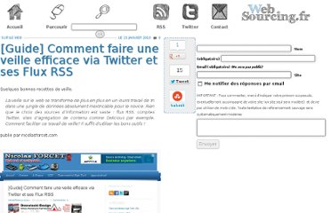 http://blog.websourcing.fr/ontheweb/guide-comment-faire-veille-efficace-via-twitter-flux-rss/