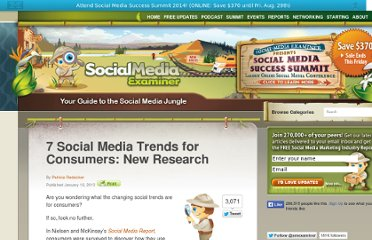 http://www.socialmediaexaminer.com/7-social-media-trends-for-consumers-new-research/