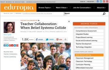 http://www.edutopia.org/blog/educational-beliefs-collide-teachers-elena-aguilar