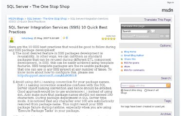 http://blogs.msdn.com/b/sqllive/archive/2007/05/21/sql-server-integration-services-ssis-10-quick-best-practices.aspx