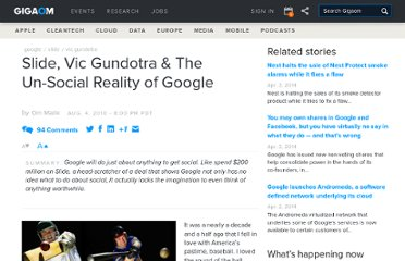 http://gigaom.com/2010/08/04/slide-vic-gundotra-the-un-social-reality-of-google/