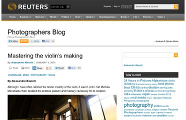 http://blogs.reuters.com/photographers-blog/2013/01/03/mastering-the-violins-making/