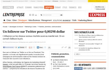 http://lentreprise.lexpress.fr/publicite-et-communication/un-follower-sur-twitter-pour-0-00298-dollar_37923.html?xtor=EPR-11-%5bENT_Zapping%5d-20130117--214888766@227293495-20130117065022