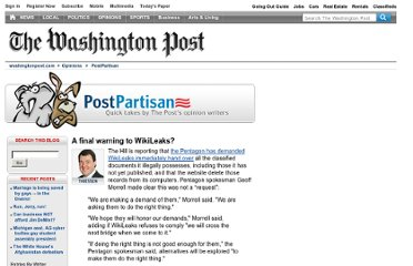 http://voices.washingtonpost.com/postpartisan/2010/08/a_final_warning_to_wikileaks.html
