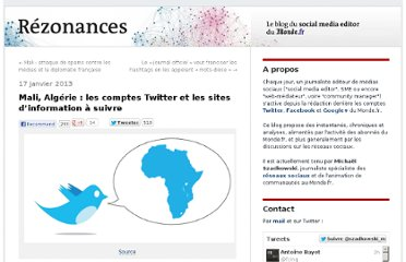 http://rezonances.blog.lemonde.fr/2013/01/17/mali-algerie-les-comptes-twitter-et-sites-dinformation-a-suivre/