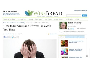 http://www.wisebread.com/how-to-survive-and-thrive-in-a-job-you-hate