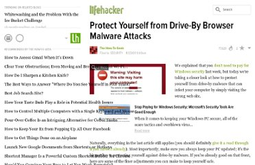 http://lifehacker.com/5410941/protect-yourself-from-drive+by-browser-malware-attacks