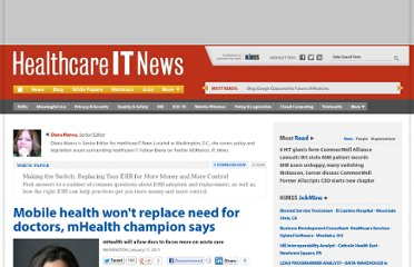 http://www.healthcareitnews.com/news/mobile-health-wont-replace-need-doctors-mhealth-champion-says