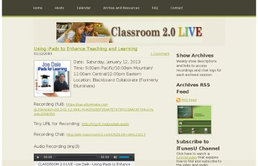 http://live.classroom20.com/1/post/2013/01/using-ipads-to-enhance-teaching-and-learning.html