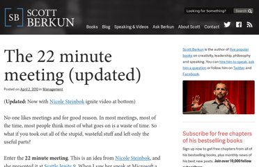 http://scottberkun.com/2010/the-22-minute-meeting/