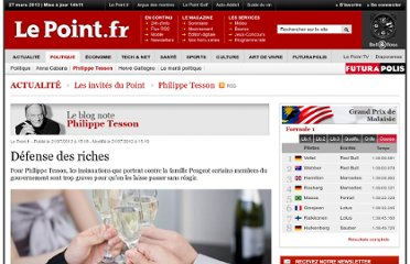 http://www.lepoint.fr/invites-du-point/philippe-tesson/defense-des-riches-21-07-2012-1487876_543.php