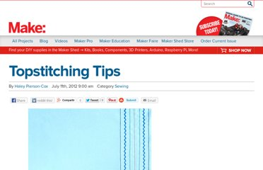 http://blog.makezine.com/craft/topstitching_tips/